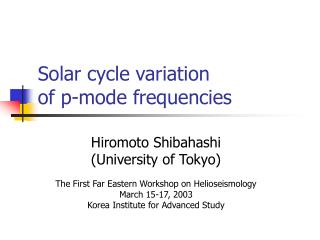 Solar cycle variation of p-mode frequencies