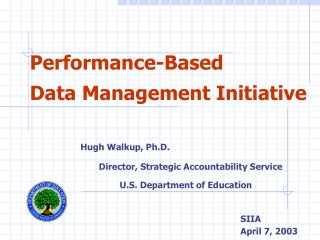 Performance-Based Data Management Initiative