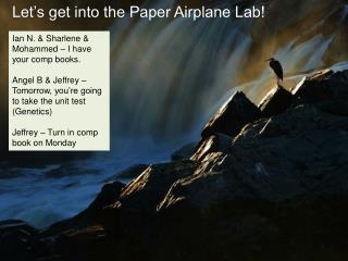 Let's get into the Paper Airplane Lab!
