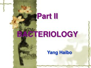 Part II  BACTERIOLOGY
