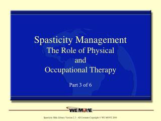 Spasticity Management The Role of Physical and Occupational Therapy