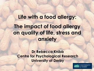Life with a food allergy: The impact of food allergy on quality of life, stress and anxiety