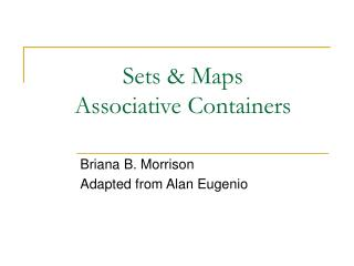 Sets & Maps Associative Containers
