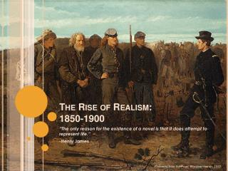 The Rise of Realism: 1850-1900