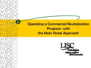 Operating a Commercial Revitalization Program with the Main Street Approach
