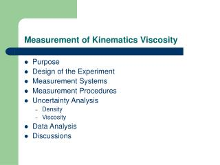 Measurement of Kinematics Viscosity