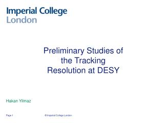 Preliminary Studies of the Tracking Resolution at DESY