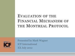Evaluation of the Financial Mechanism of the Montreal Protocol