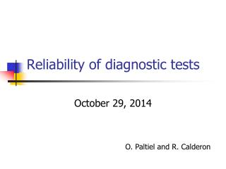 Reliability of diagnostic tests