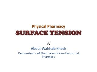 Physical Pharmacy SURFACE TENSION