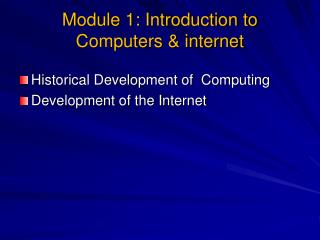 Module 1: Introduction to Computers & internet