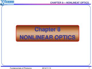 Chapter 8 NONLINEAR OPTICS