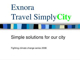 Exnora  Travel Simply City