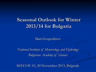 Seasonal Outlook for Winter 2013/14 for Bulgaria