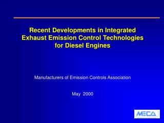 Recent Developments in Integrated Exhaust Emission Control Technologies for Diesel Engines