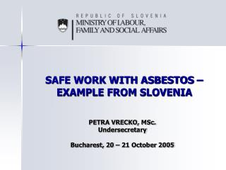 SAFE WORK WITH ASBESTOS – EXAMPLE FROM SLOVENIA