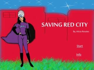 SAVING RED CITY By, Alicia Rosales