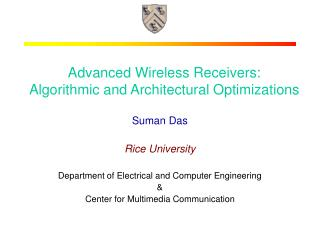 Advanced Wireless Receivers:  Algorithmic and Architectural Optimizations