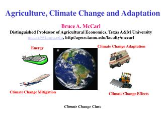 Agriculture, Climate Change and Adaptation