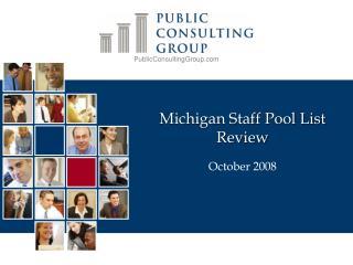 Michigan Staff Pool List Review