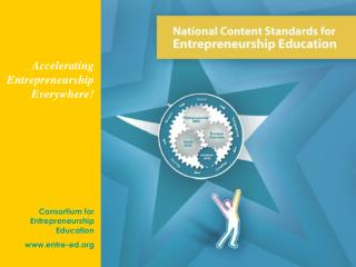 Consortium for Entrepreneurship Education www.entre-ed.org