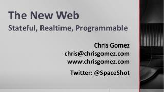 The New Web Stateful, Realtime, Programmable