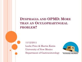 Dysphagia and OPMD: More than an Oculopharyngeal problem?