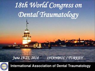 18th World Congress on        Dental Traumatology