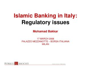 Islamic Banking in Italy: Regulatory issues