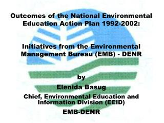 Outcomes of the National Environmental Education Action Plan 1992-2002:  Initiatives from the Environmental Management B