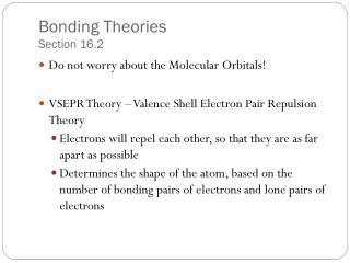 Bonding Theories Section 16.2