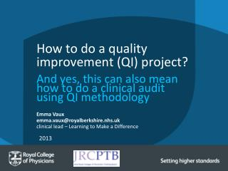 How to do a quality improvement (QI) project?