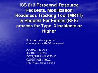 References in support of a contingency with CG personnel ALCOAST 160/11 ALCOAST 590/09