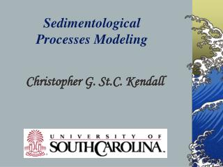 Sedimentological  Processes Modeling
