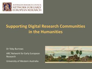 Supporting Digital Research Communities in the Humanities