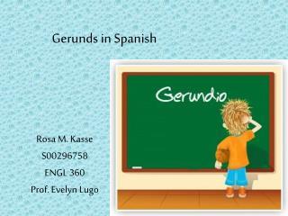 Gerunds in Spanish