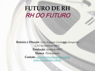 FUTURO DE RH RH DO FUTURO