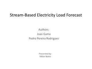Stream-Based Electricity Load  Forecast