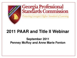2011 PAAR and Title II Webinar September 2011 Penney McRoy and Anne Marie Fenton