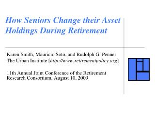 How Seniors Change their Asset  Holdings During Retirement
