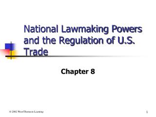 National Lawmaking Powers and the Regulation of U.S. Trade