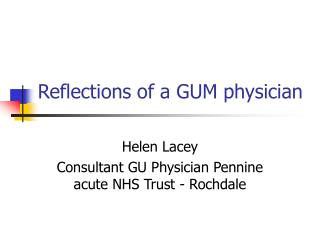 Reflections of a GUM physician