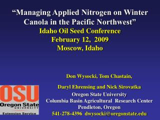 """Managing Applied Nitrogen on Winter Canola in the Pacific Northwest"" Idaho Oil Seed Conference"