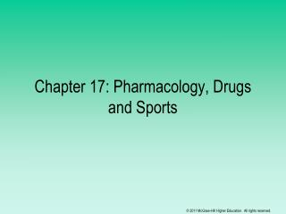 Chapter 17: Pharmacology, Drugs and Sports
