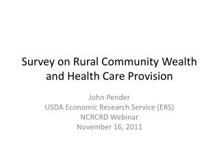 Survey on Rural Community Wealth and Health Care Provision