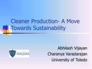 Cleaner Production- A Move Towards Sustainability