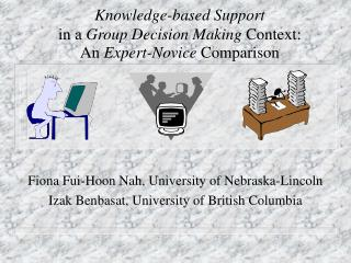 Knowledge-based Support in a  Group Decision Making  Context:  An  Expert-Novice  Comparison