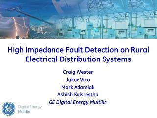 High Impedance Fault Detection on Rural Electrical Distribution Systems