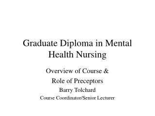 Graduate Diploma in Mental Health Nursing