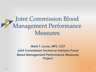 Joint Commission Blood Management Performance Measures